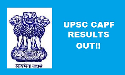 UPSC CAPF Assistant Commandant 2017 Result Out