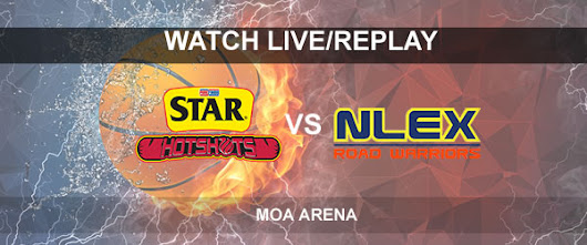 List of Replay Videos Star vs NLEX September 26, 2017 @ MOA Arena