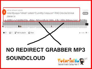 Cara Membuat Anti Redirect Pada Judul Mp3 Grabber Soundcloud