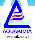 Kerja Kosong Terkini Aquakimia