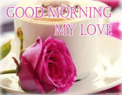 Good-morning-my-love-quotes-messages-and-images-4