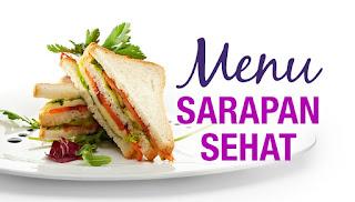 Tips Sarapan Sehat Ketika Diet