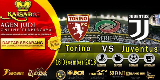 Prediksi Bola Terpercaya Liga Italia Torino vs Juventus 16 Desember 2018