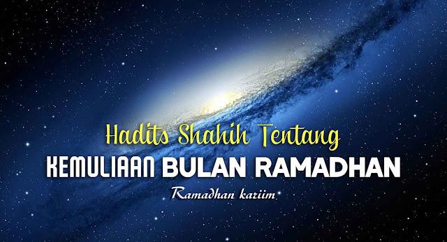 Kumpulan Hadits Shahih Tentang Keutamaan Ramadhan
