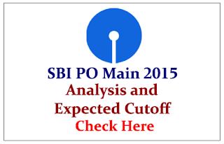 SBI PO Mains Exam 2015- Exam Analysis and Expected Cutoff