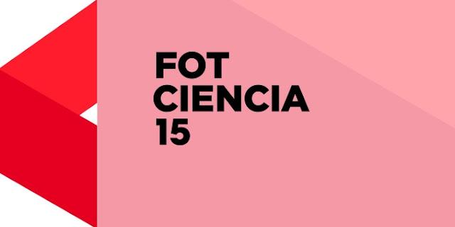15ª edición de FOTCIENCIA.