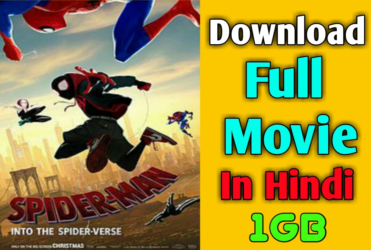 Spider Man Into The Spider Verse Full Movie Download 720p Hd In