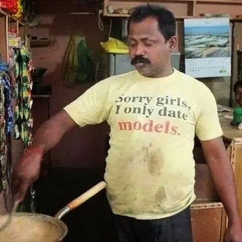 Funny Sorry Girls I Only Date Models T-Shirt Joke Picture