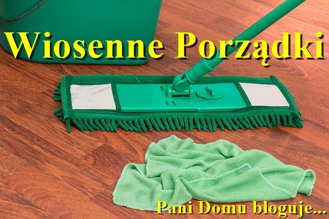 wiosenne porządki, pani domu, sprzątanie, czysty dom, porady, poradnik, blog