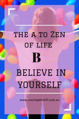 #AtoZChallenge - B is for Believe in Yourself and Succeed