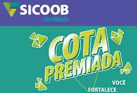Promoção Sicoob Cota Premiada cotapremiadasicoobunimais.com.br