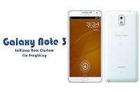 Lollipop 5 1 1 Rom For Galaxy Note 3 Neo SM-N750K/S  Custom