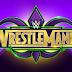 Possível grande spoiler da WrestleMania 34