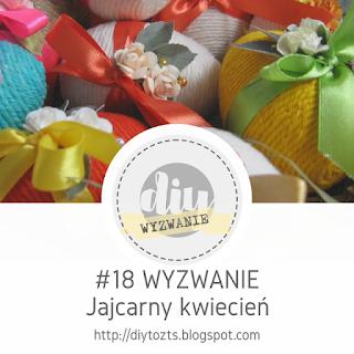 http://diytozts.blogspot.ie/2017/04/18-wyzwanie-jajcarny-kwiecien.html#