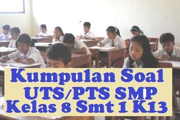 Soal dan Jawaban UTS / PTS Kelas 7 Semester 1 (Gasal) Kurikulum 2013 tahun pelajaran 2021/2022