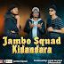 AUDIO | Jambo Squad - Kidandara | Download