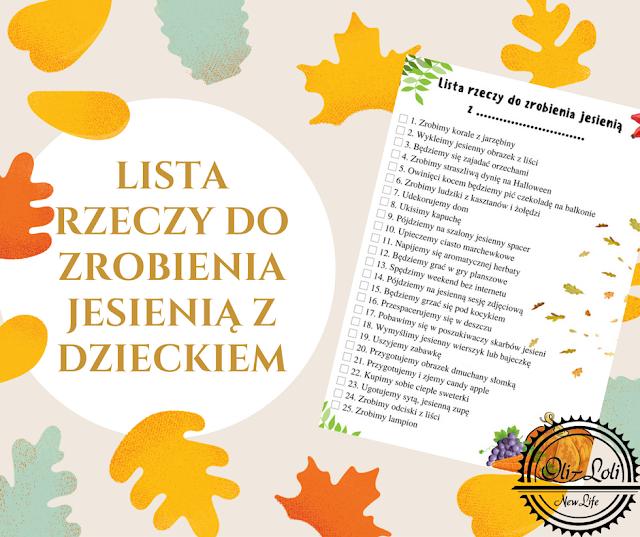 Lista 25 rzeczy do zrobienia jesienią z dzieckiem