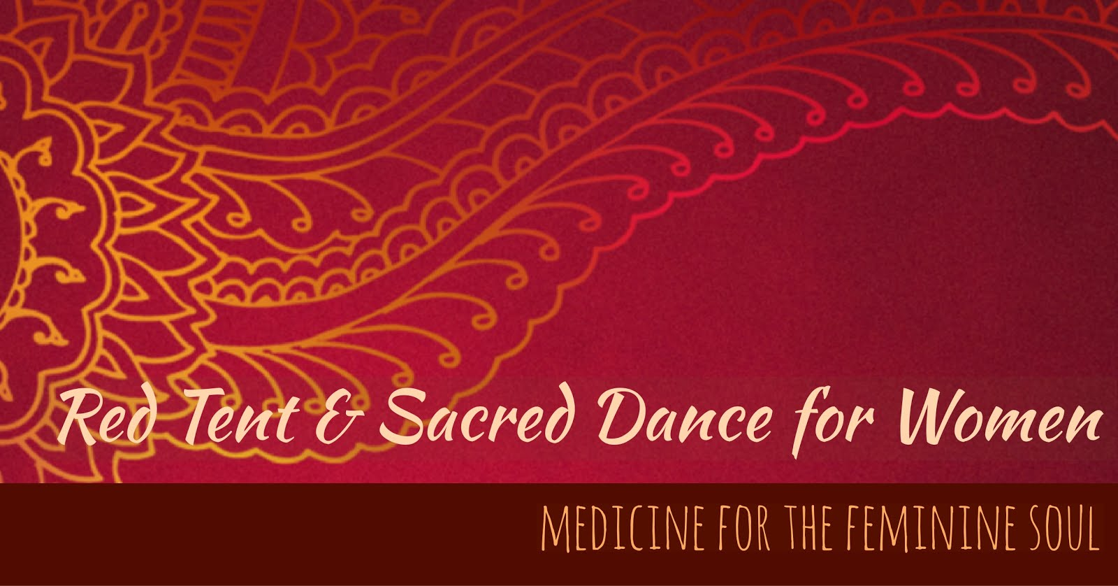Red Tent & Women's Sacred Dance