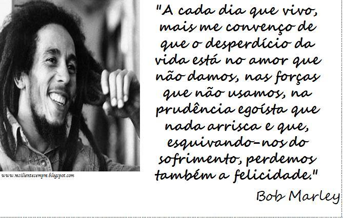 Frases De Bob Marley: Bob Marley Pensamentos E Frases