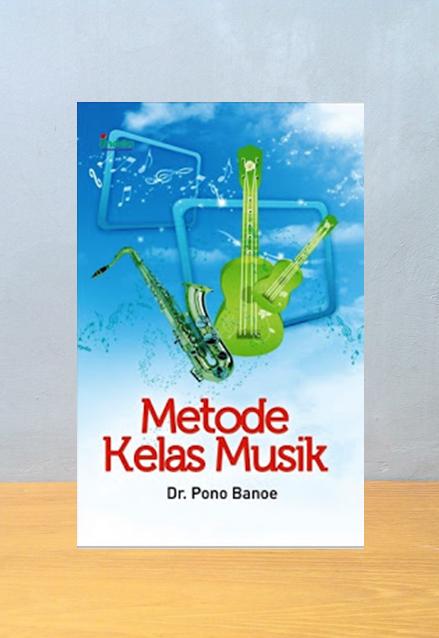 METODE KELAS MUSIK, Pono Banoe