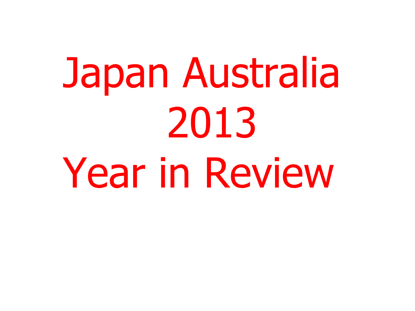 Japan Australia 2013 Year in Review