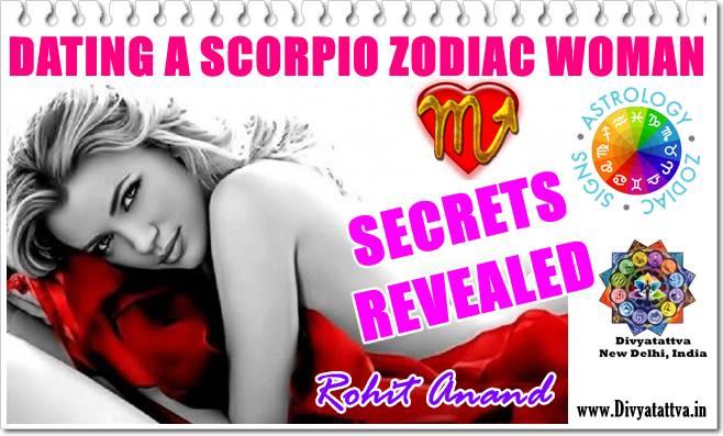 Dating Scorpio Zodiac Woman, Unlocking The Secrets To Scorpio Female Heart : By India's Top Astrologer Shri Rohit Anand, New Delhi