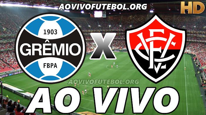 Assistir Grêmio x Vitória Ao Vivo Online Grátis
