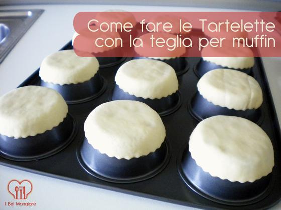 Realizzare tartelette e cestini con teglia per muffin