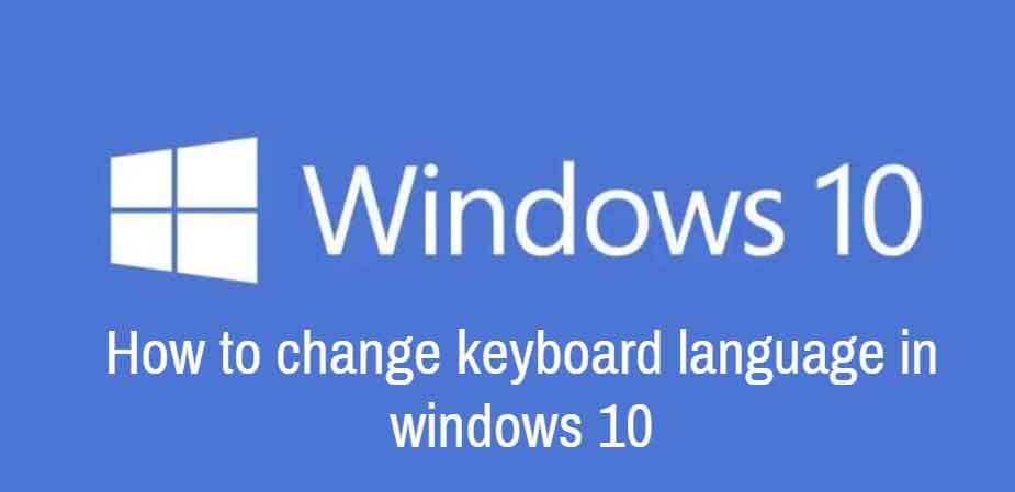 how to change keyboard language in windows 10