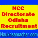 NCC Directorate Odisha Recruitment