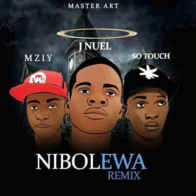 DOWNLOAD MP3: JNuel Feat Mziy And SoTouch - Nibo Lewa Remix