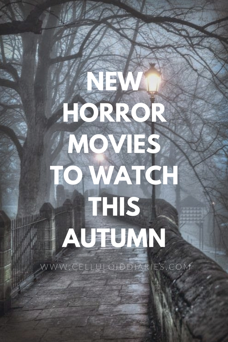 new horror movies to watch this autumn