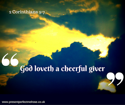 Quotation - God loveth a cheerful giver: 2 Corinthians 9:7