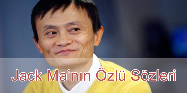 Jack Ma Sözleri