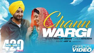 Chann Wargi – Ranjit Bawa Download Punjabi Video