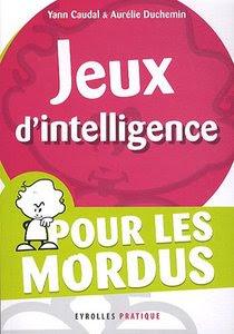 Télécharger Livre Gratuit Jeux d'intelligence Pour les mordus pdf