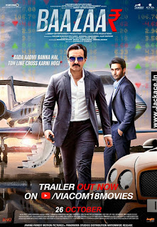 Baazaar Budget, Screens & Box Office Collection India, Overseas, WorldWide