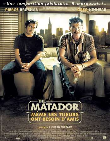 Poster Of The Matador 2005 Hindi Dual Audio 400MB BRRip 720p ESubs HEVC Free Download Watch Online downloadhub.net