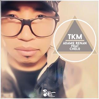 Adamo Renan Feat Chelo - TKM - Dembow Latino
