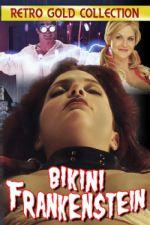 Bikini Frankenstein 2010