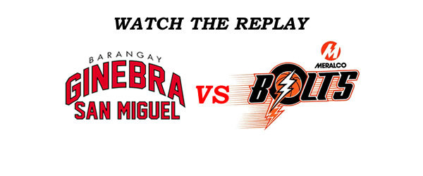 List of Replay Videos Ginebra vs Meralco GAME 1 @ Smart Araneta Coliseum October 7, 2016