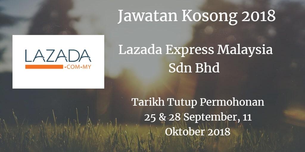Jawatan Kosong Lazada Express Malaysia Sdn Bhd 25 & 28 September , 11 Oktober 2018