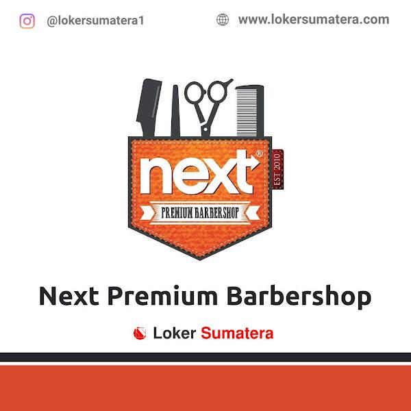 Lowongan Kerja Medan, Next Premium Barbershop Juli 2021
