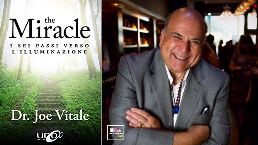 Recensione: The miracle, di Joe Vitale