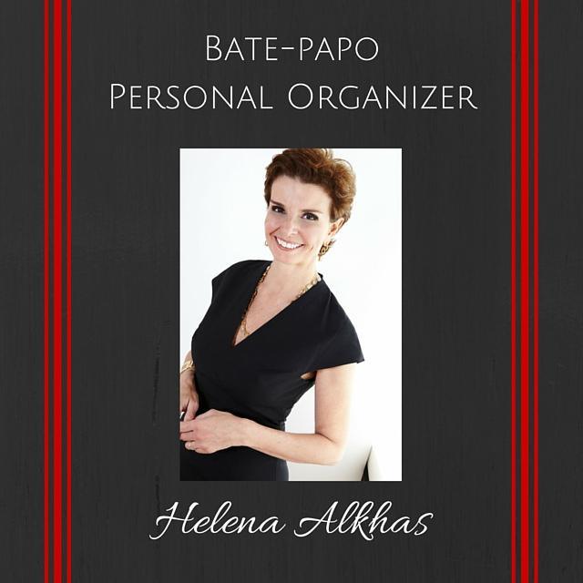 Bate-papo com a Personal Organizer Helena Alkhas