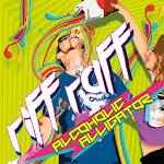 Riff Raff - Alcoholic Alligator Cover