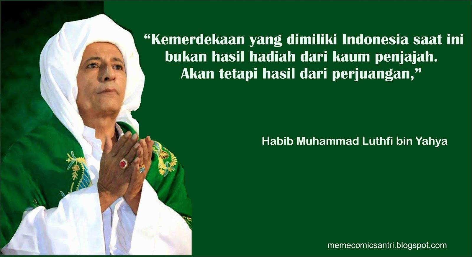 Kata Mutiara Untuk Warga Indonesia Dari Habib Muhammad Luthfi Bin