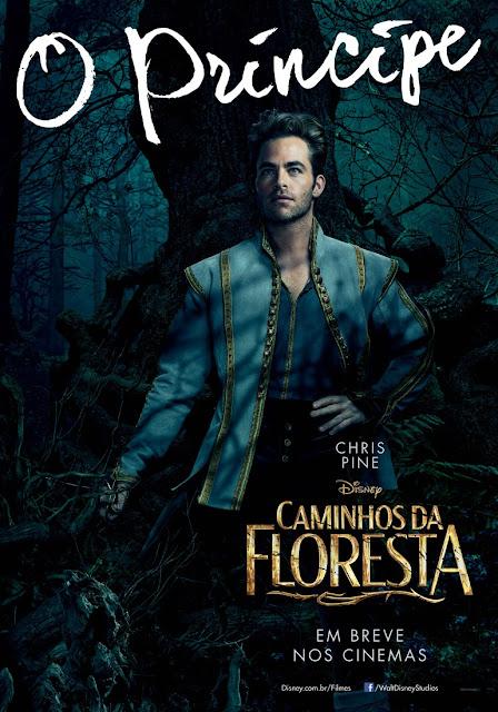 """""""Caminhos da Floresta"""" (Into The Woods) posteres brasileiros Chris Pine"""