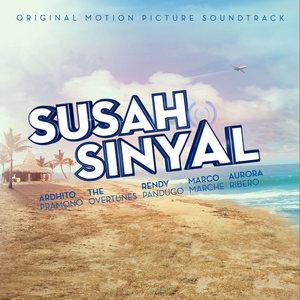 VA - OST. Susah Sinyal (Full Album 2017)