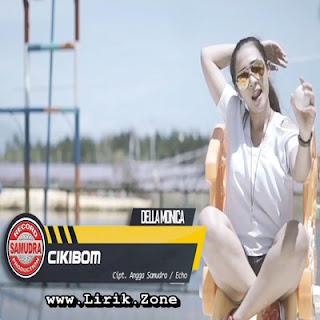 Della Monica - Cikibom Mp3